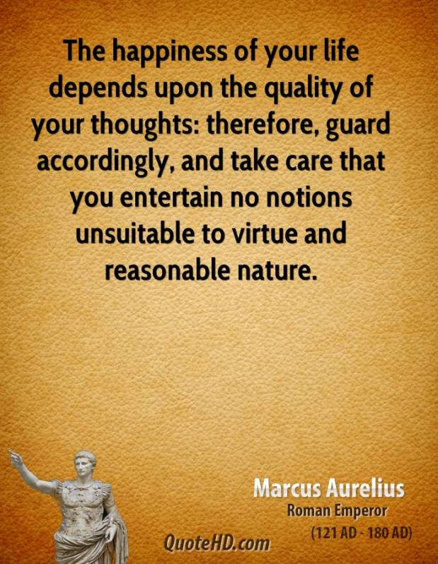 Marcus Aurelius is ALWAYS good for a quote to get you going.