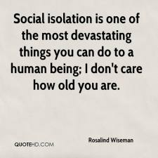 rosalind-wiseman-quote-social-isolation-is-one-of-the-most-devastating